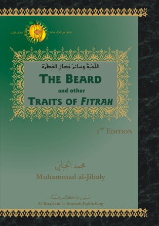 The Beard and Other Traits of Fitrah, 2nd Ed
