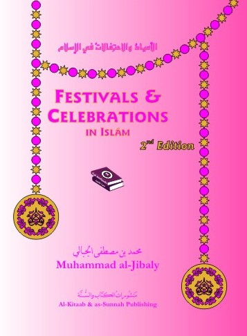 Festivals & Celebrations in Islām, 2nd Ed
