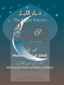 The Night Prayers: Qiyām & Tarāwīh, 2nd Ed