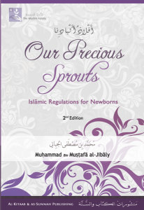 Our Precious Sprouts – Regulations for Newborns, 2nd Ed, HB